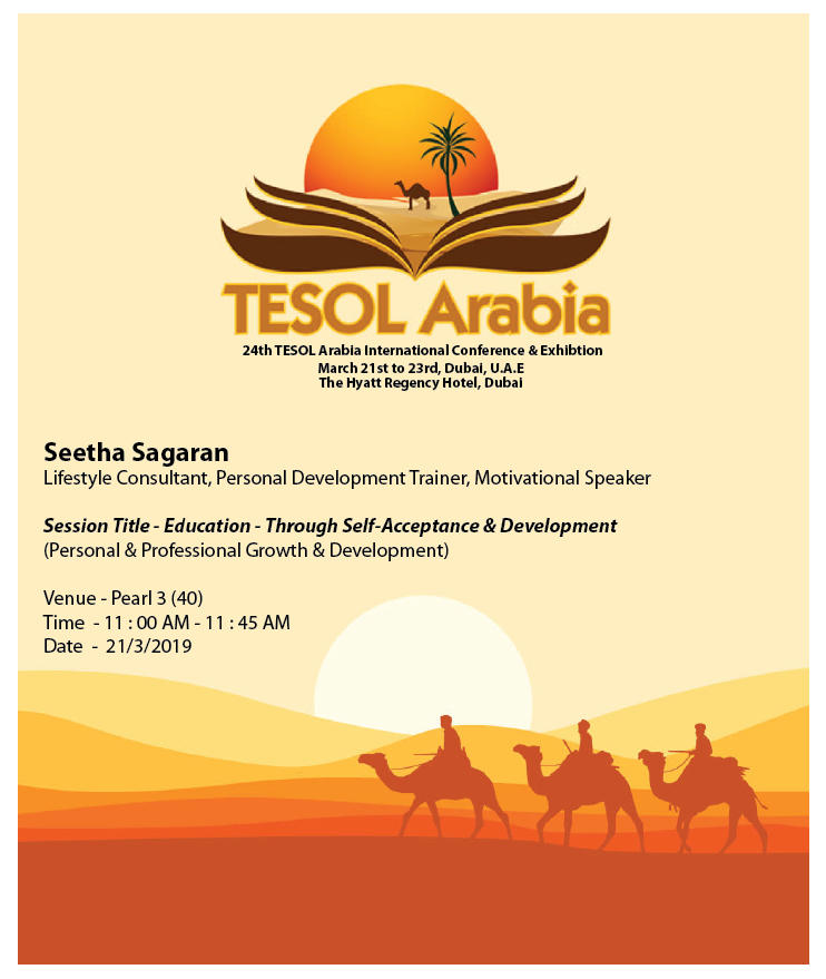 24th TESOL Arabia International Conference & Exhibition at The Hyatt Regency Hotel in Dubai, UAE on this Thursday, 21st of March - 2019.