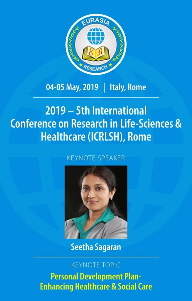 5th International Conference on Research in Life-Sciences & Healthcare (ICRLSH), on the 4th & 5th May 2019 in Rome, Italy.