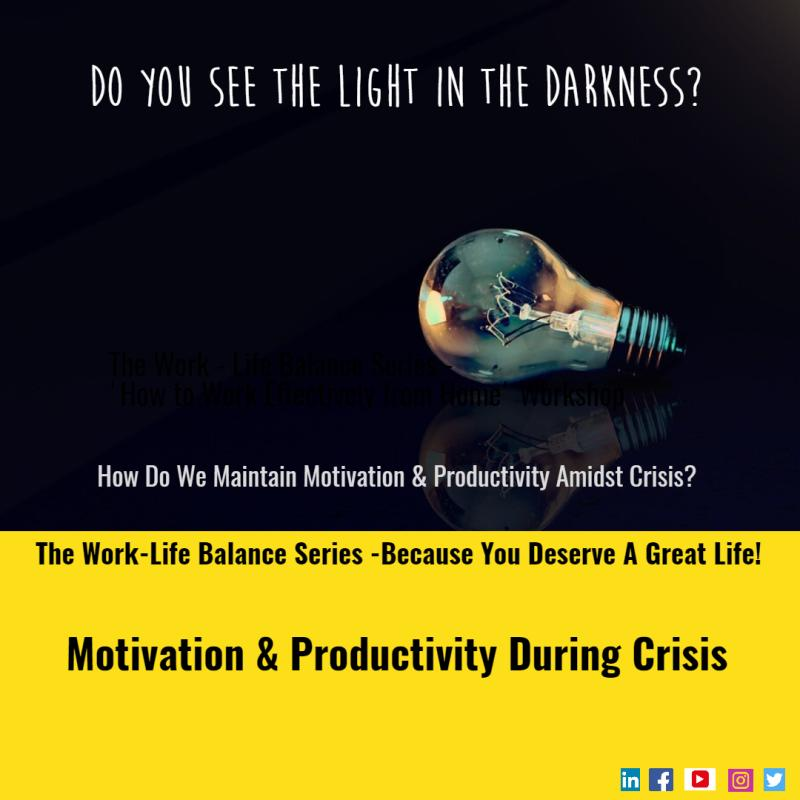 Motivation & Productivity During Crisis