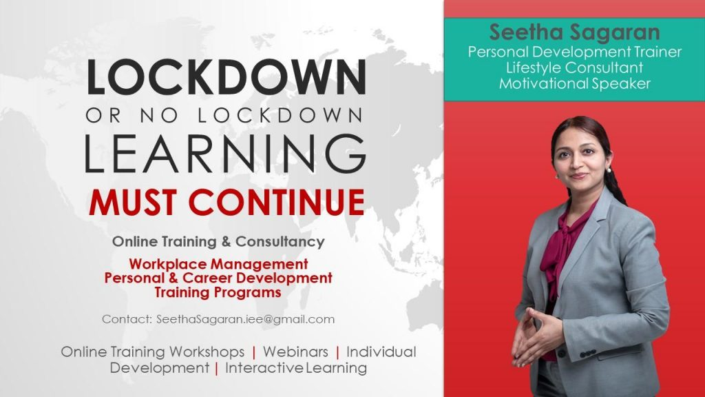 LOCKDOWN OR NO LOCKDOWN learning must continue, Contact for Online Training & Consultancy.