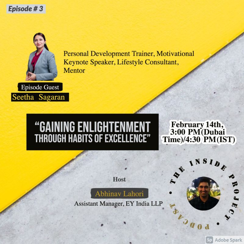 Guest at 'The Inside Project Podcast' with the effervescent Abhinav Lahori.