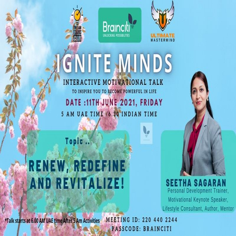 """Motivational wellness session,""""Renew, Redefine and Revitalize!"""" 11th of June, 2021."""
