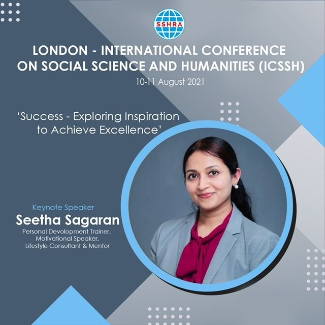"""""""London- International Conference on Social Science and Humanities (ICSSH)"""", on the 10th and 11th August 2021."""